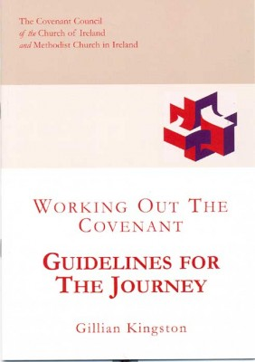 Guidelines For The Journey: Working out the Covenant