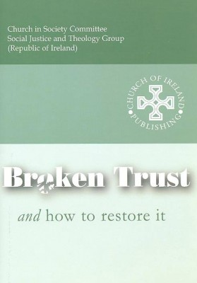 Broken Trust and How to Restore It